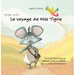 Le voyage de Miss Tigrie :...
