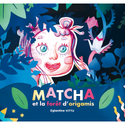 Matcha et la forêt d'origamis